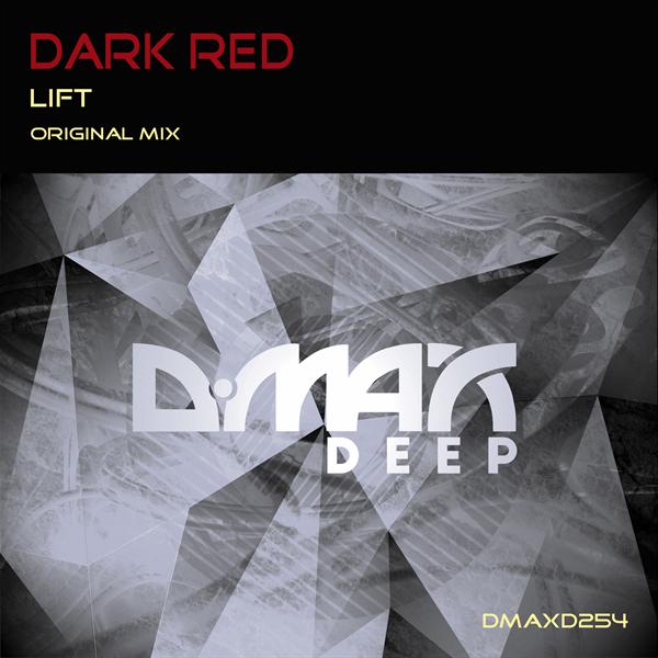 DARK RED - Lift  (Original Mix)