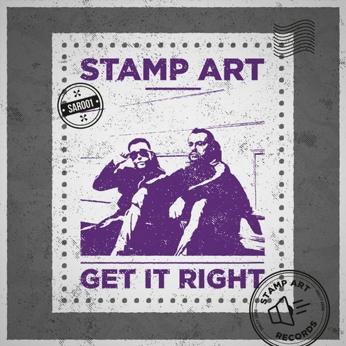 Stamp Art - Get It Right (Original Mix)