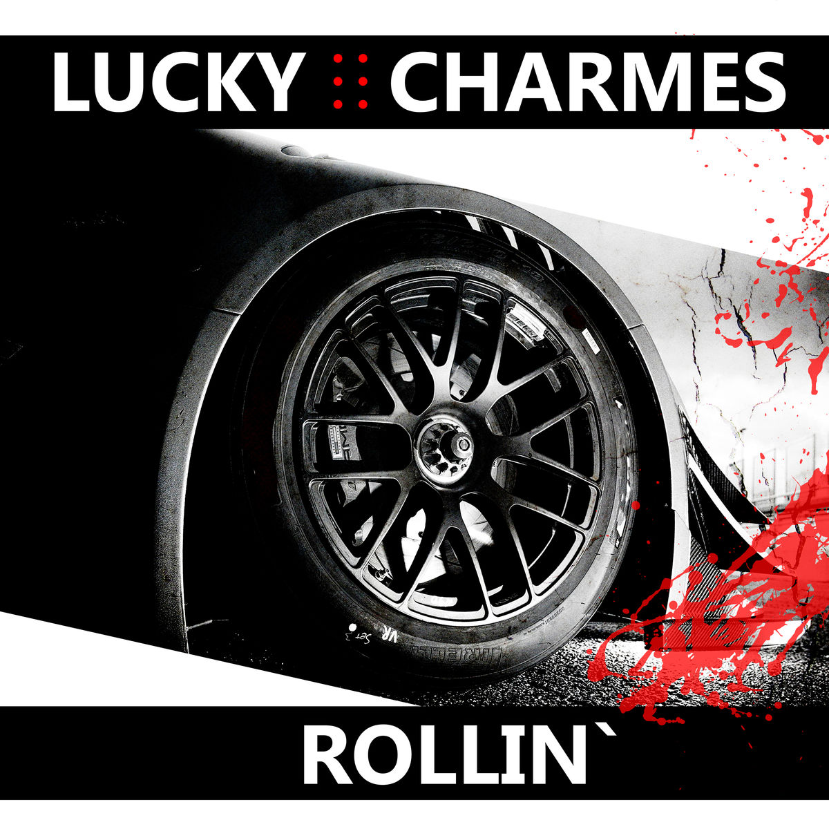 Lucky Charmes - Rollin\'  (Club Mix)