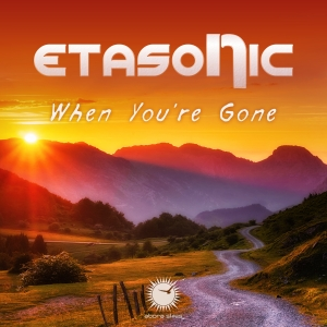 Etasonic - When You\'re Gone (Original Mix)