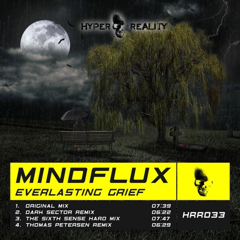 Mindflux - Everlasting Grief (Dark Sector Remix) ()