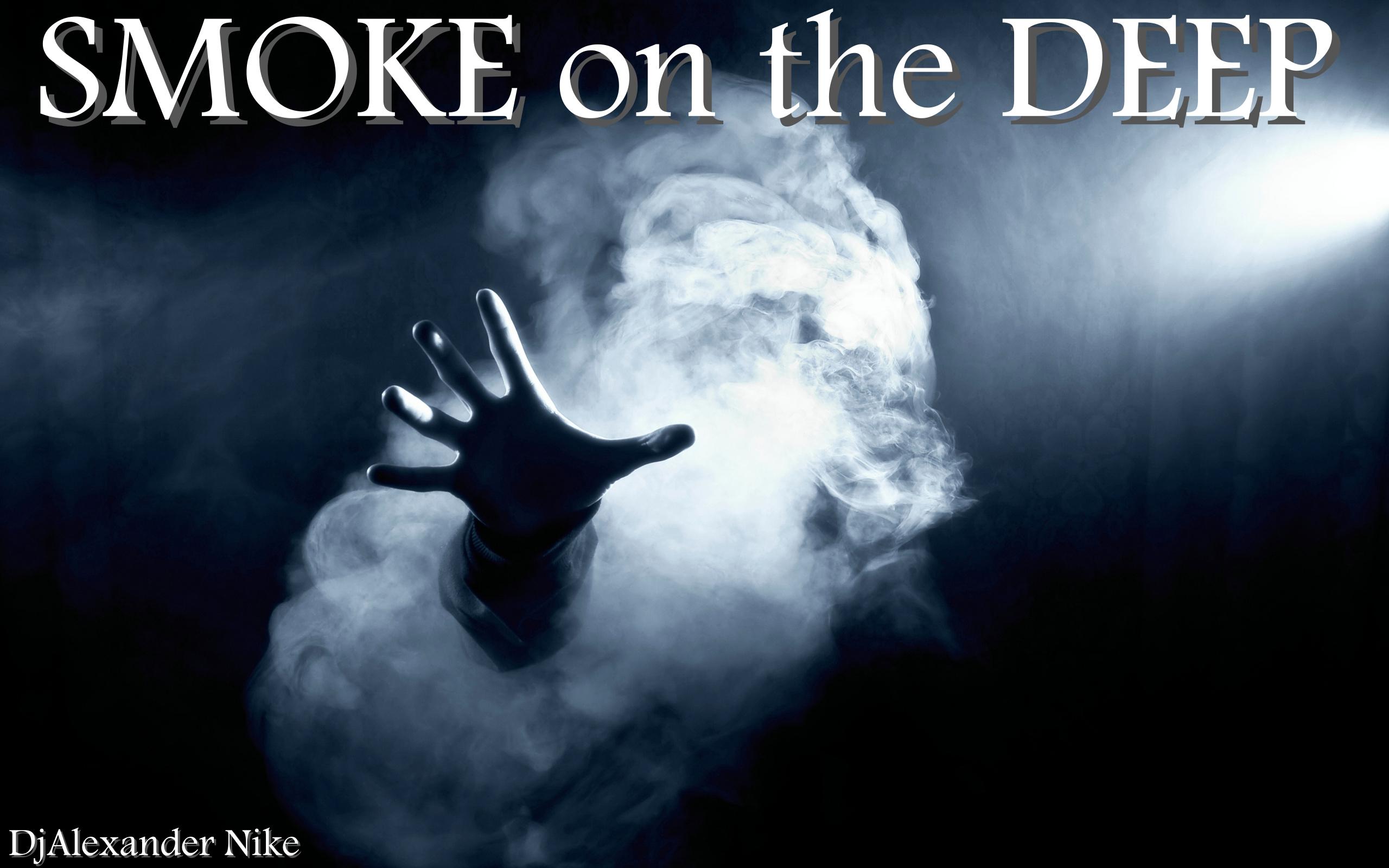 Dj Alexander Nike - smoke on the deep (Deep House mix) ()