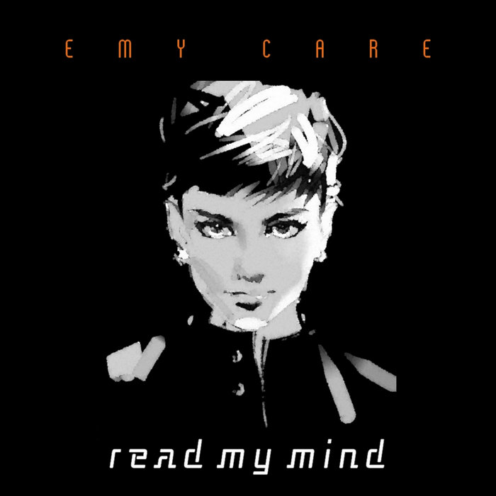 Emy Care - Read My Mind (Extended Emy Mix) ()
