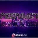 Mokki-G - DEEPNIGHT vol.2 ()