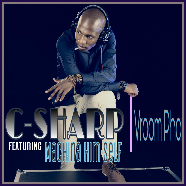 C-Sharp - Vroom Pha (Extended Mix)