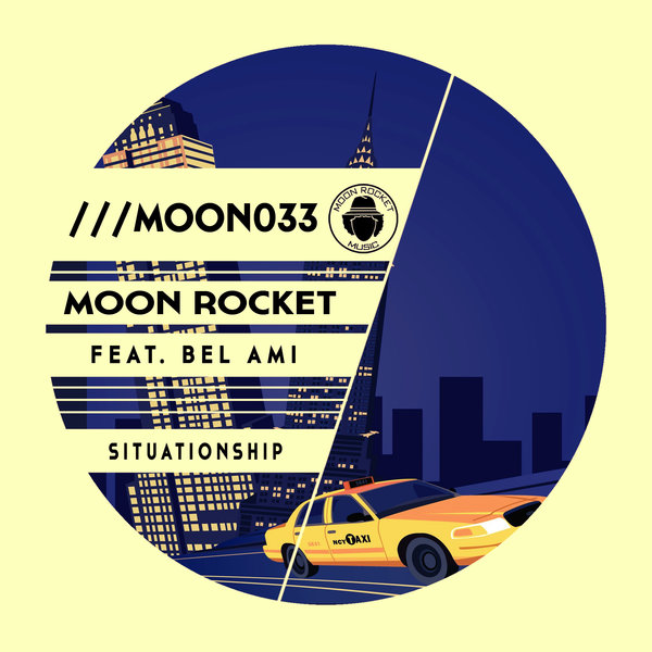 Moon Rocket feat. Bel-Ami - Situationship (Original Mix)