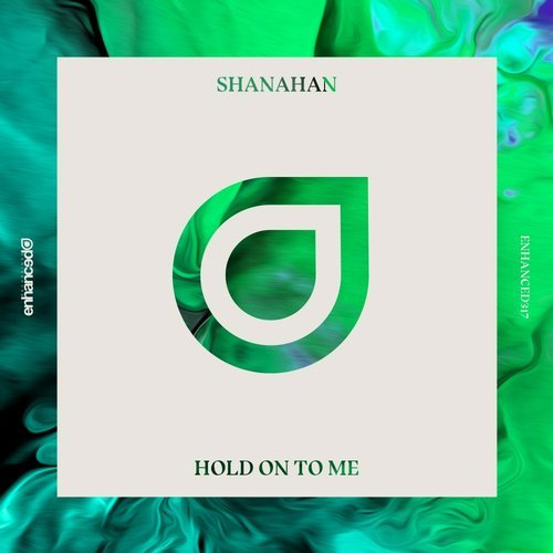 Shanahan - Hold On To Me (Extended Mix)