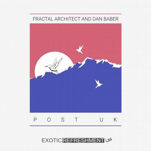 Fractal Architect & Dan Baber - Post UK (Kapibara Remix) ()