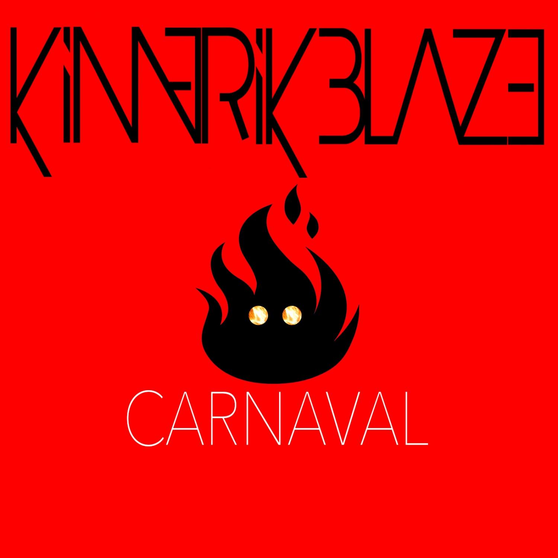 Kimerik Blaze - Carnaval (Original Mix)