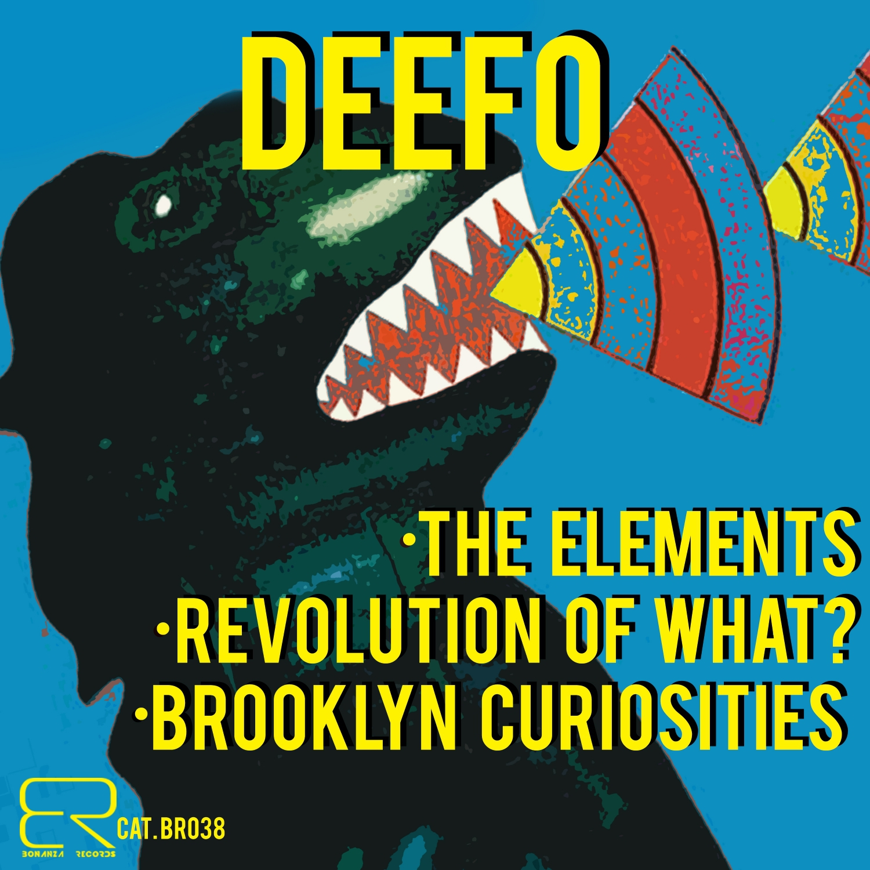 Deefo - Revolution Of What? (Original Mix)