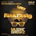SevenG  - Soldier (Mutantbreakz Remix)