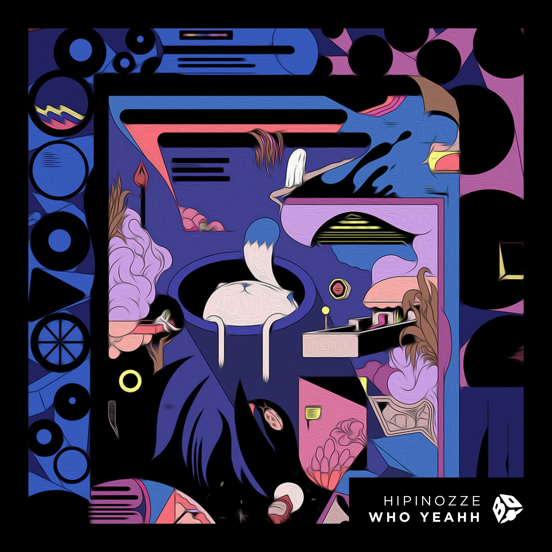 Hipinozze - Who Yeahh (Original Mix)