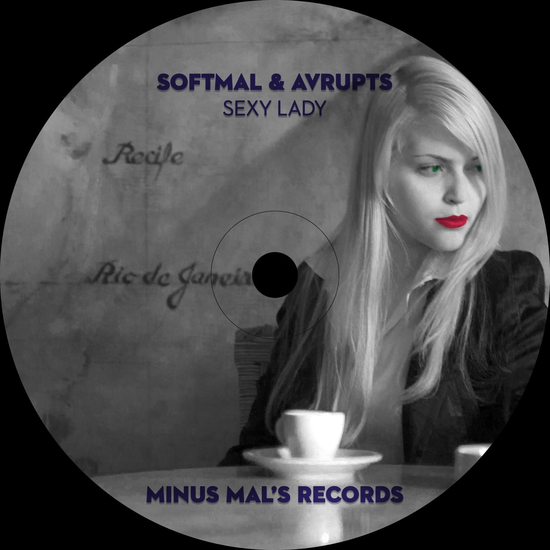Softmal & Avrupts - Sexy Lady (Original Mix)
