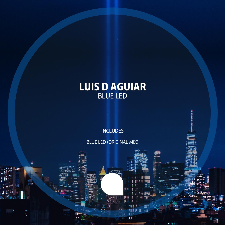 Luis D Aguiar - Blue Led (Original Mix)