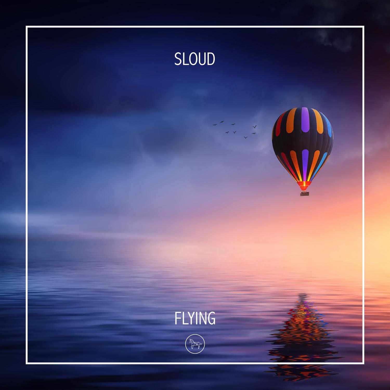 Sloud - Flying (Original Mix)