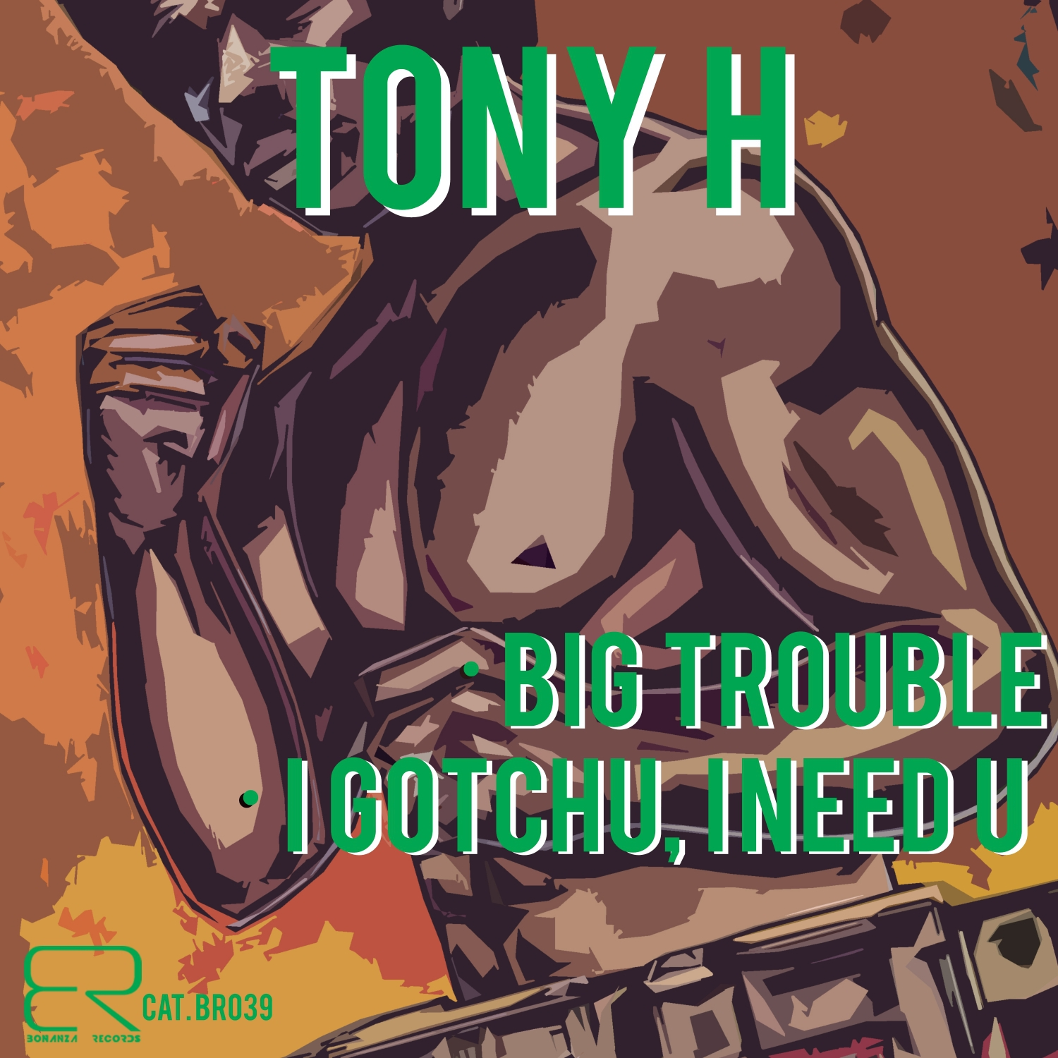 Tony H - Big Trouble (Original Mix)