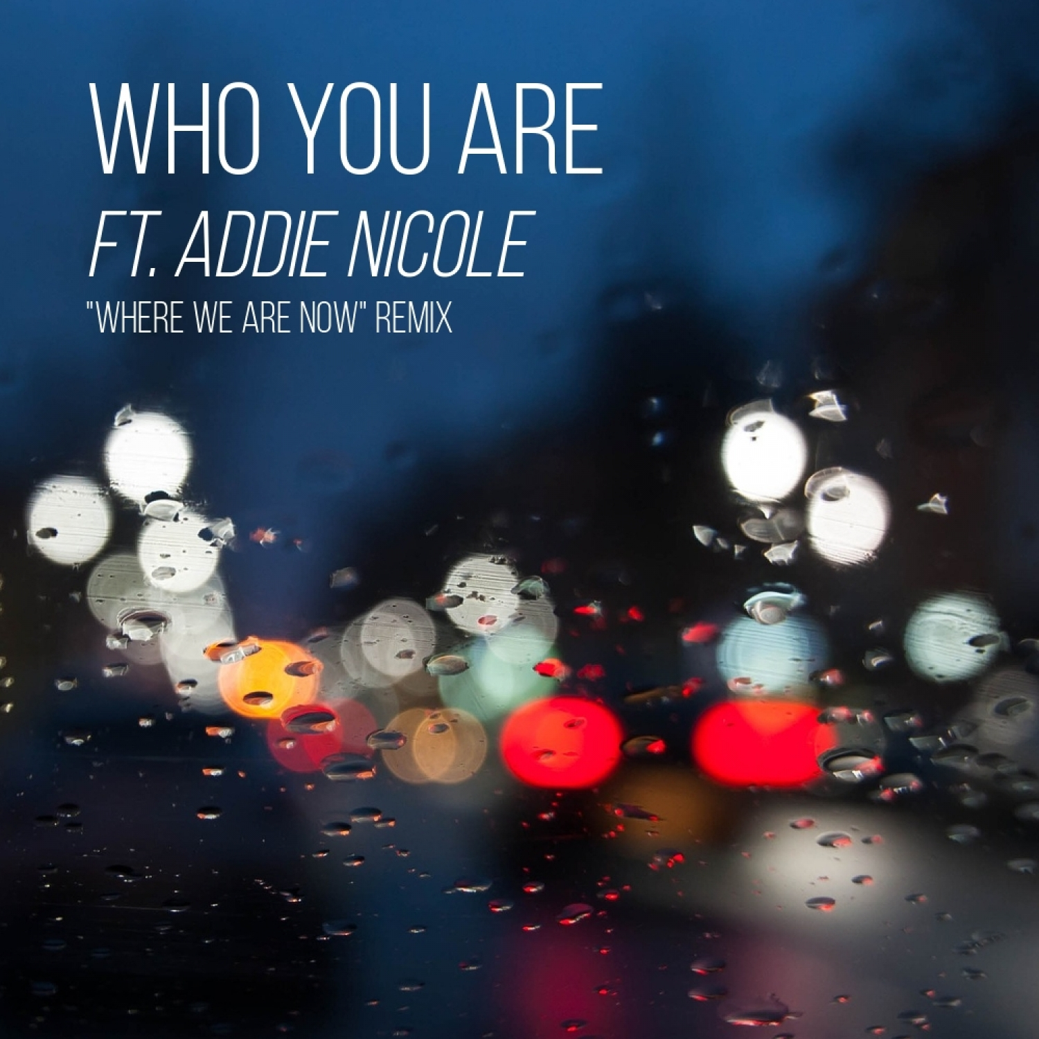 Ben Philp & Addie Nicole - Who You Are (feat. Addie Nicole) (Original Mix)