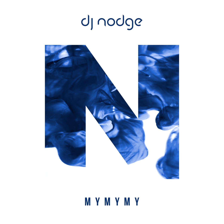 DJ Nodge - MyMyMy (Extended Mix)
