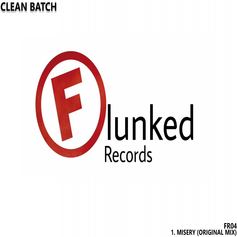 Clean Batch - Misery (Original Mix)
