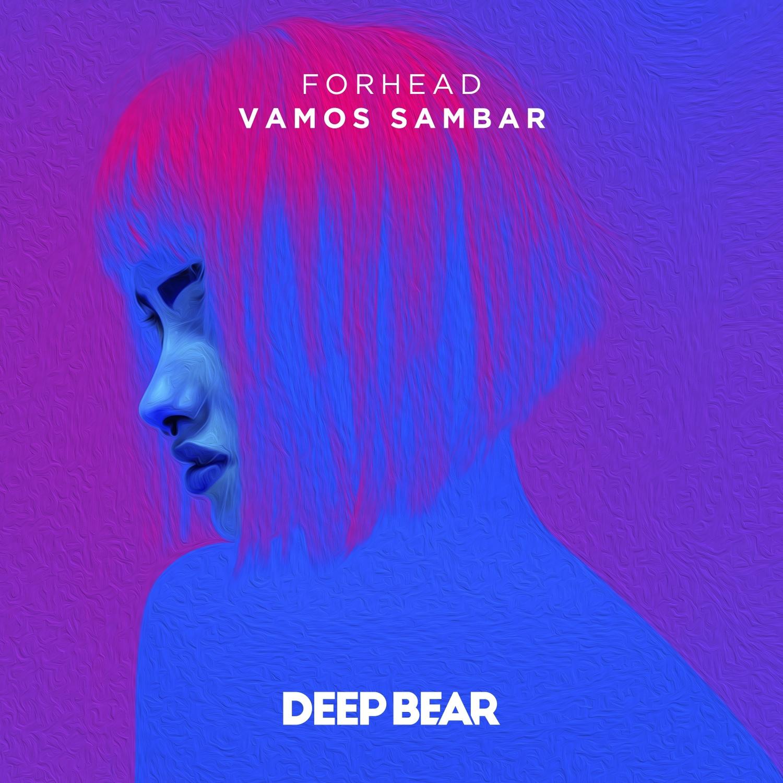 ForHead - Vamos Sambar (Original Mix)