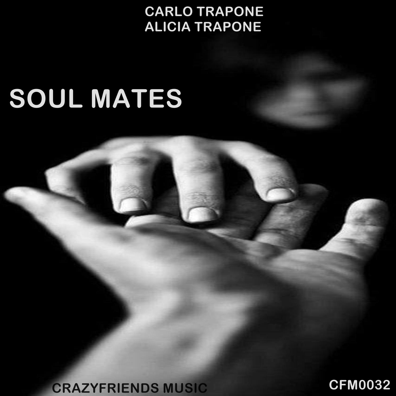 Carlo Trapone & Alicia Trapone - Soul Mates (Original Mix)