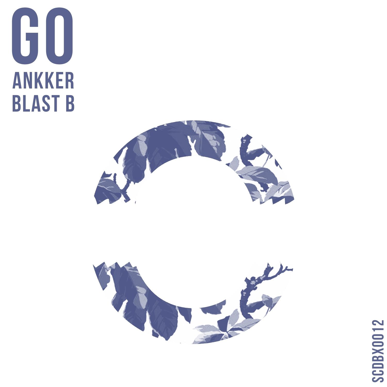 Ankker & Blast B - Go (Club Mix)