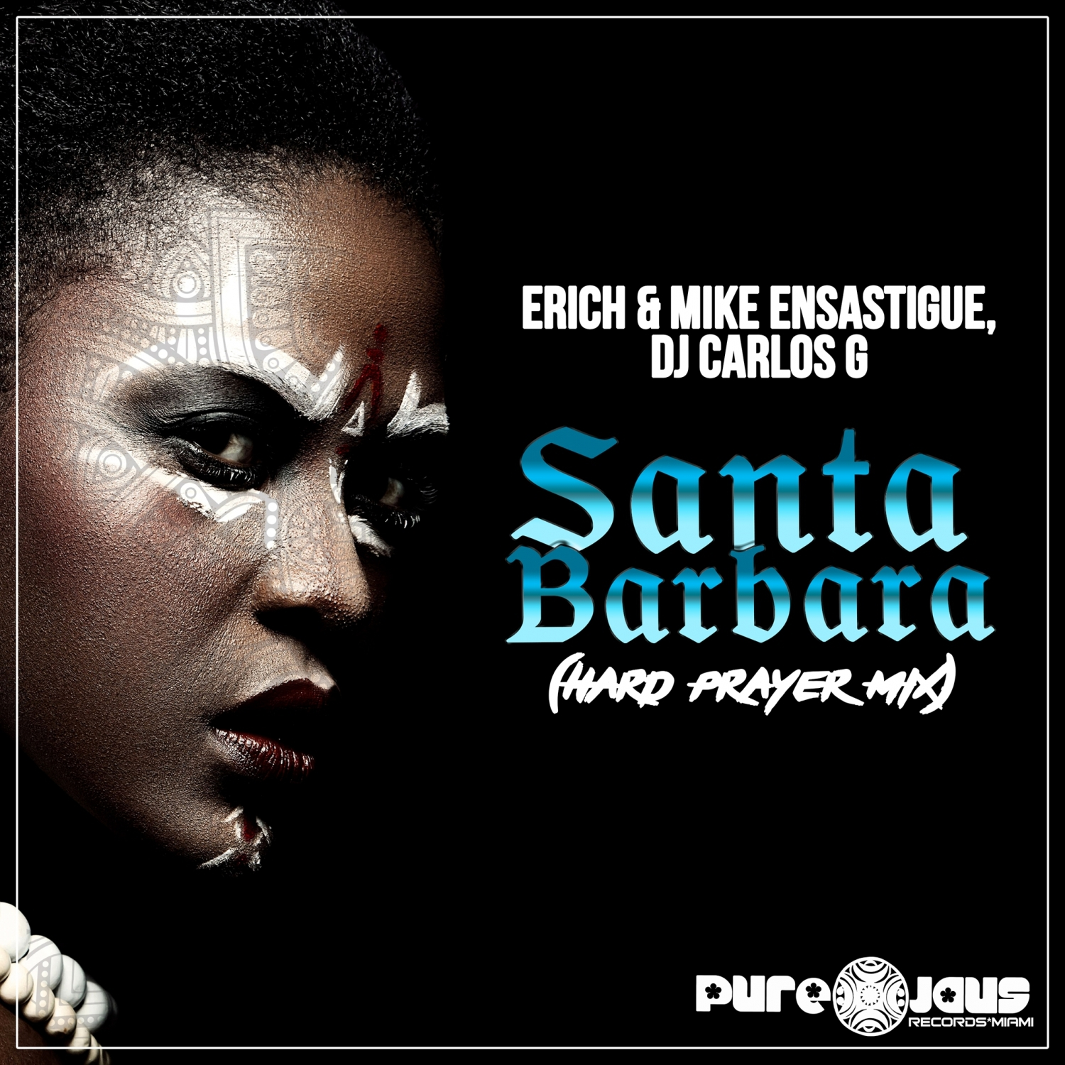 DJ CARLOS G & Erich Ensastigue & Mike Ensastigue - Santa Barbara (Hard Prayer Mix)