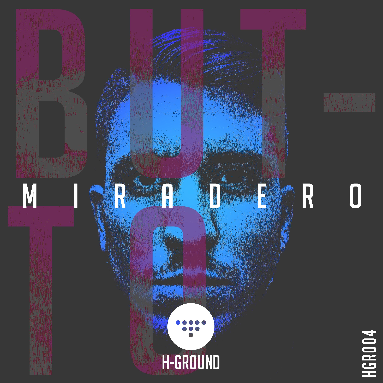 Butto - Miradero (Original mix)