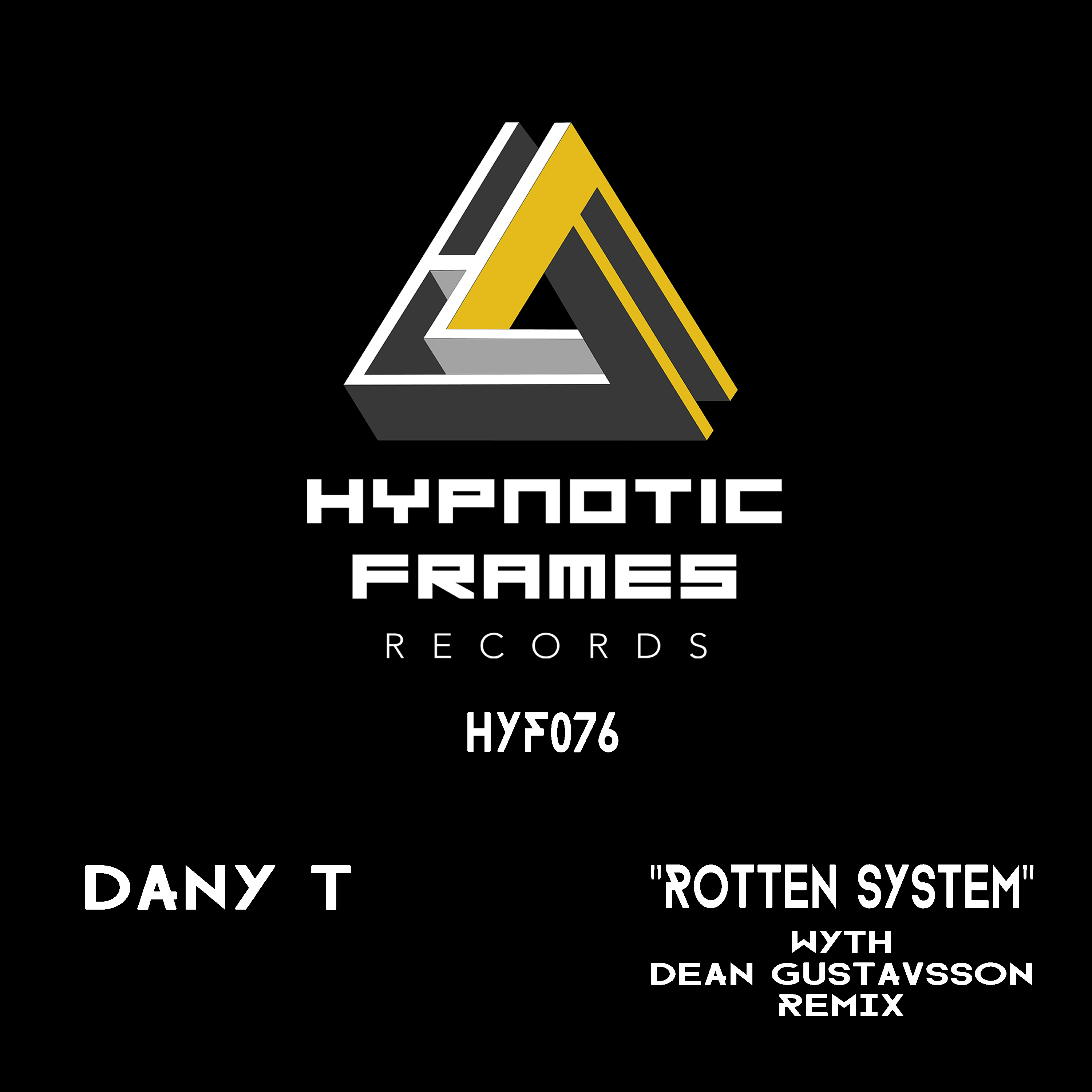 Dany T - Rotten System (Dean Gustavsson remix)