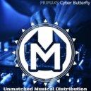 PRIMAXS - Cyber Butterfly (Original mix)