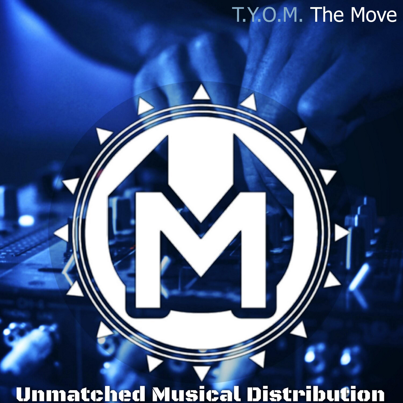 T.Y.O.M. - The Move (Original mix)