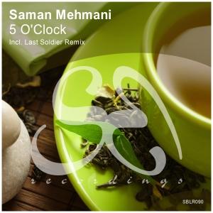 Saman Mehmani - 5 O\'Clock  (Original Mix)
