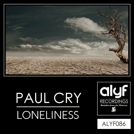 Paul Cry - Loneliness  (Original Mix)