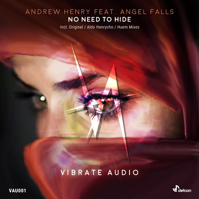 Andrew Henry feat. Angel Falls  - No Need To Hide (Huem Remix)