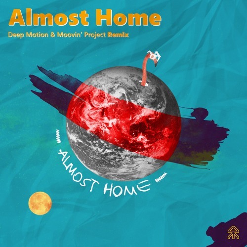 Moby - Almost Home (Deep Motion & Moovin\' Project Remix) ()