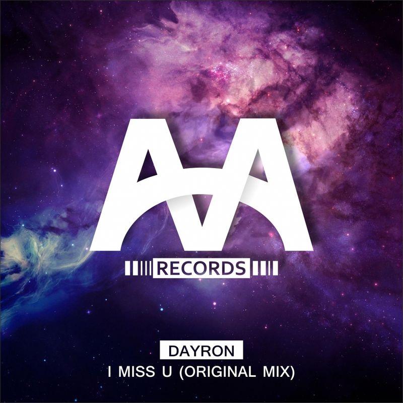 Dayron - I Miss U  (Original Mix)