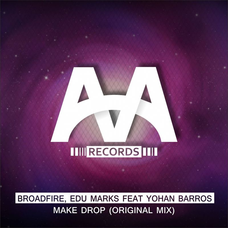 Edu Marks, Yohan Barros, Broadfire - Make Drop  (Original Mix)