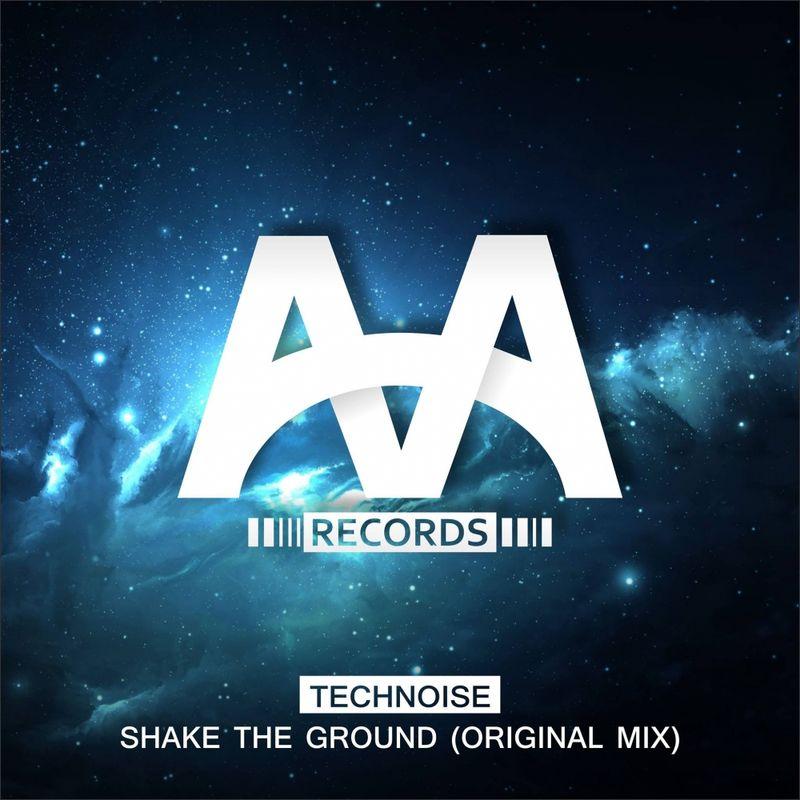 Technoise - Shake The Ground (Original Mix)