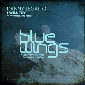 Danny Legatto - I Will Try  (Original Mix)