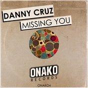 Danny Cruz - Missing You (Original Mix)