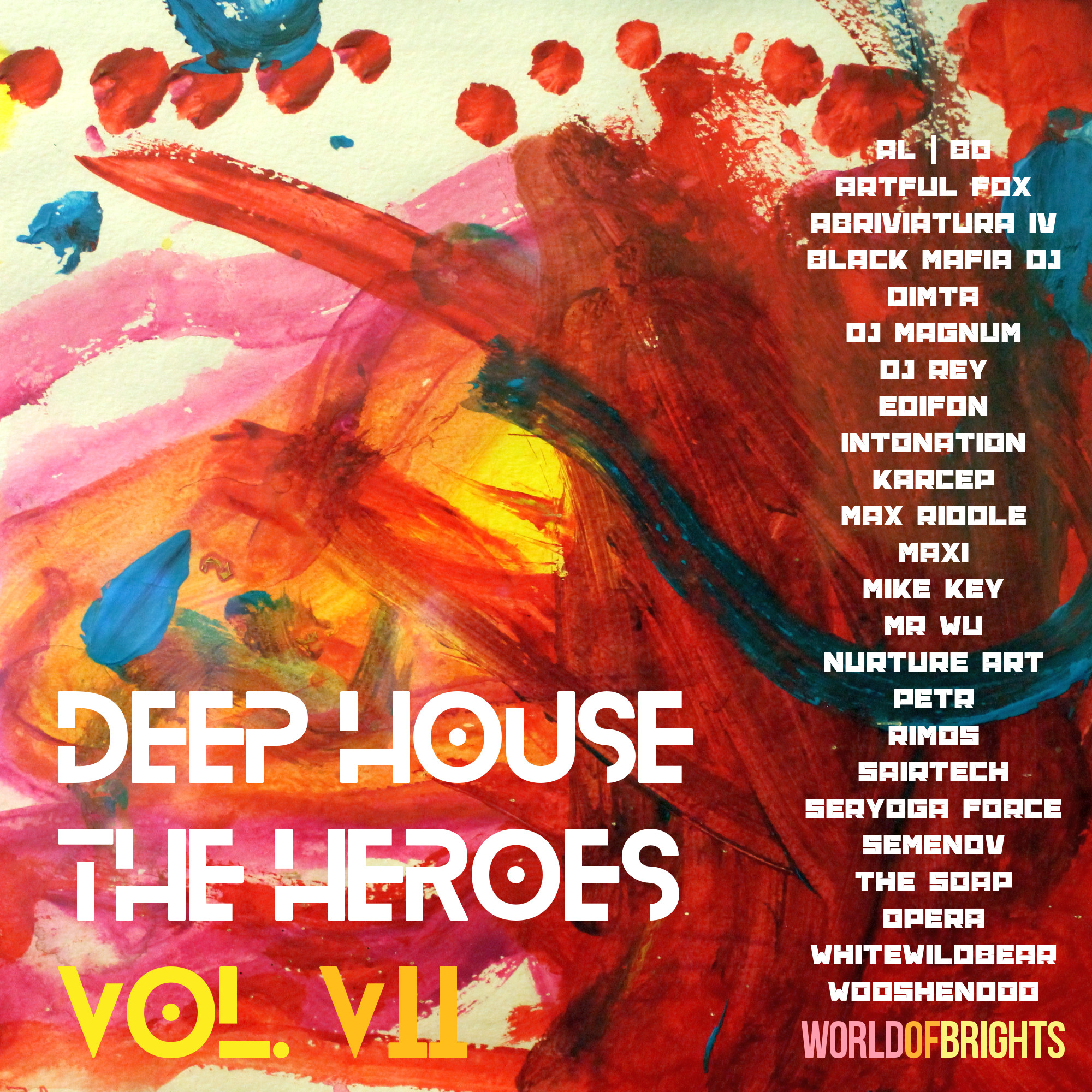WorldOfBrights - Deep House The Heroes Vol. VII (Mixed by Nick Wowk) (WOB)