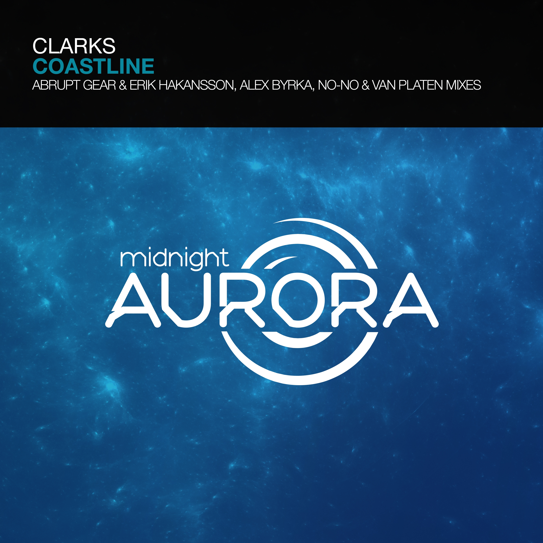 Clarks - Coastline (Alex Byrka Remix)