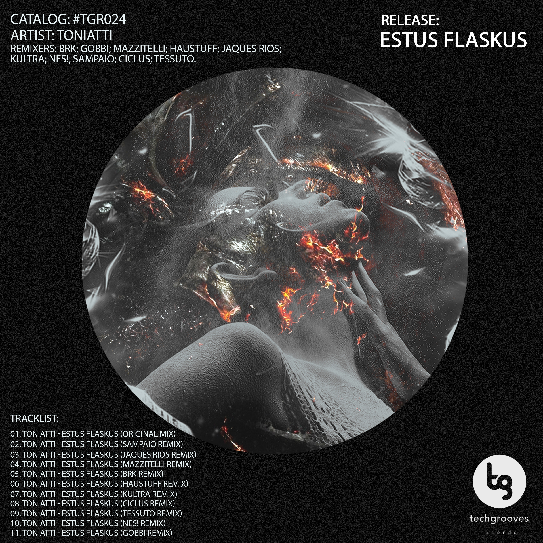 Toniatti - Estus Flaskus (Jaques Rios Remix)