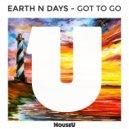 Earth n Days - Got To Go (Original Mix)