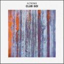 Altronix - Club Go! (Original Mix)