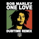 Bob Marley  - One Love (Dubtime Remix)
