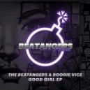 The Beatangers & Boogie Vice - Good Girl (Original Mix)
