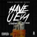Venom - Have U Eva (Original Mix)