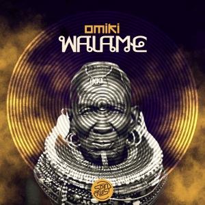 Omiki - Walame (Original Mix)