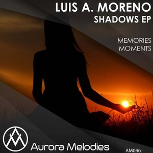 Luis A. Moreno - Memories  (Original Mix)
